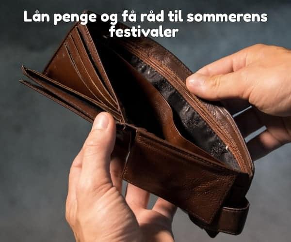 Lån penge og få råd til sommerens festivaler
