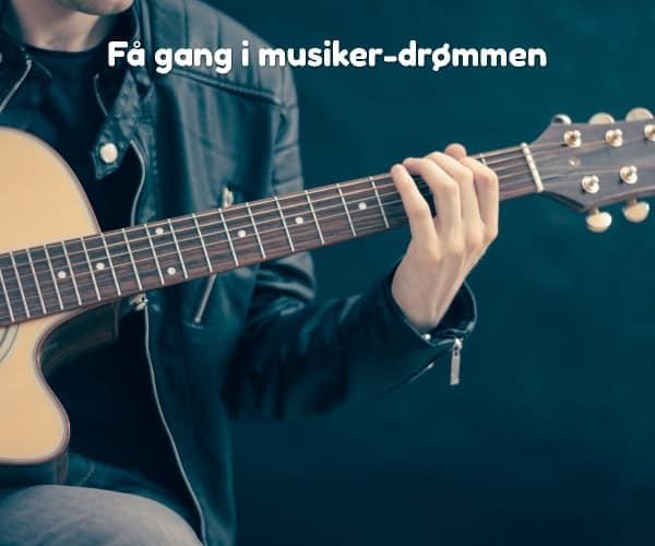 Få gang i musiker-drømmen