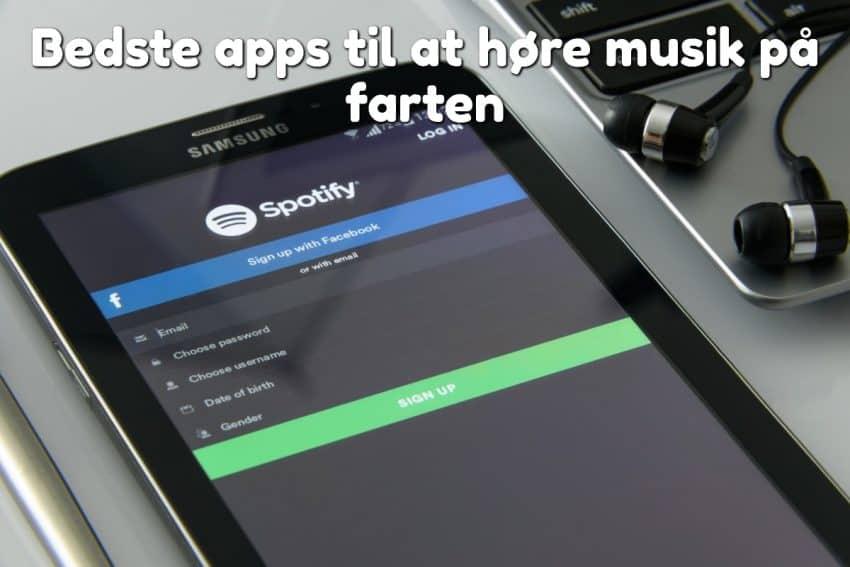 Bedste apps til at høre musik på farten