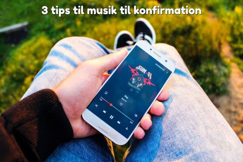 3 tips til musik til konfirmation